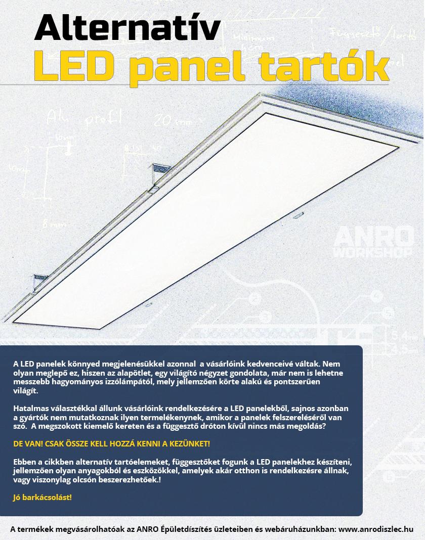 Csináld magad: egyedi LED panel tartók