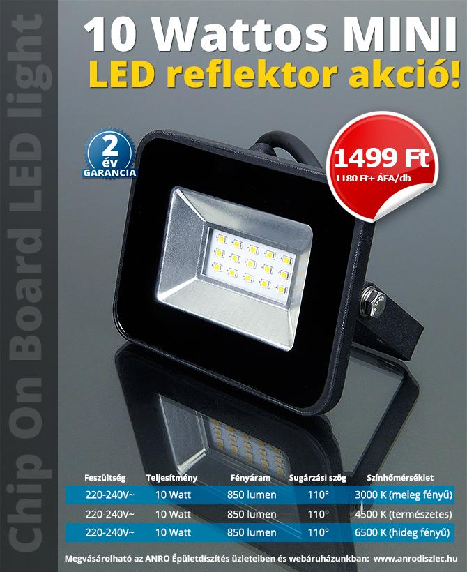 10 Wattos MINI LED reflektor akció!