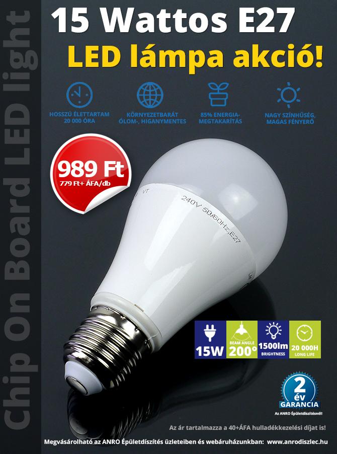 15 Wattos E27 LED lámpa akció!