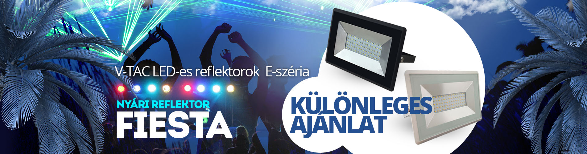 Akciós E-Series LED reflektorok