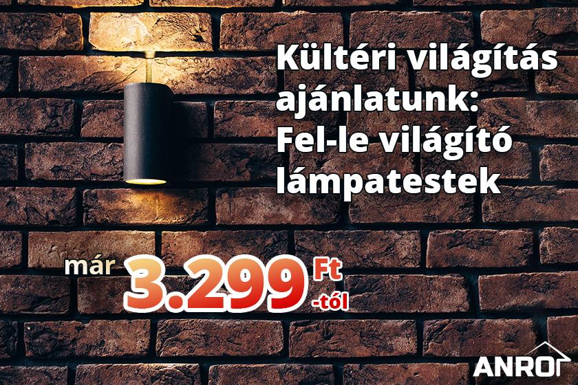 Kültéri világítás ajánlatunk: Fel-le világító lámpatestek