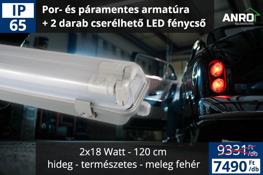 Kiemelt akció: por és páramentes armatúra + 2 db 120 cm-es LED fénycső