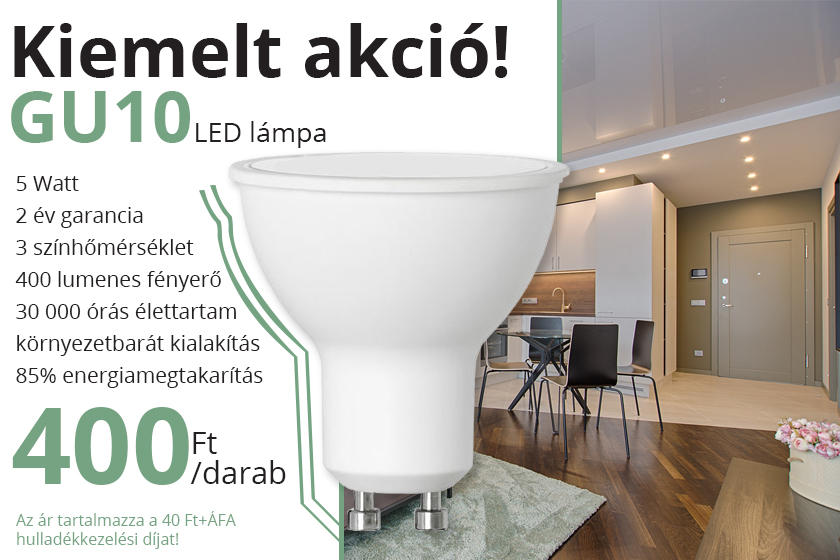 Akciós áru GU10 LED lámpák 400 forintért!