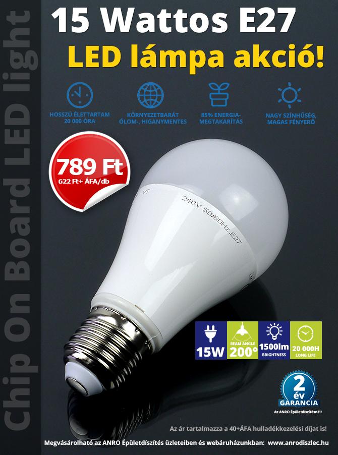 15 Wattos E27 LED lámpa akció: 789 Ft/darab!