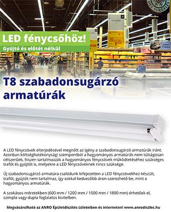 T8 szabadonsugárzó armatúrák LED fénycsőhöz