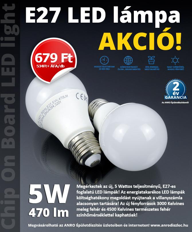 E27-es foglalatú LED lámpa 679 Ft/darab áron!
