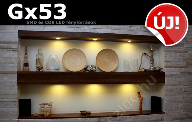 További Gx53-as LED fényforrás ajánlatunk: