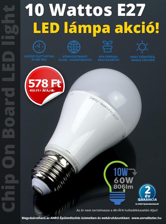 E27 10 Wattos LED lámpa akció!