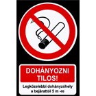 Dohányozni tilos! Legközelebbi dohányzóhely... vinil - Kifutó!